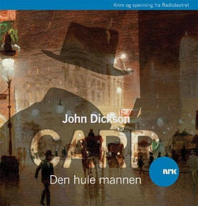Den hule mannen (lydbok) av John Dickson Carr