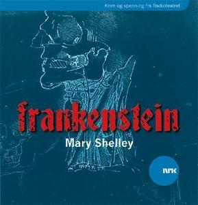 Frankenstein (lydbok) av Mary Shelley, NRK Ra