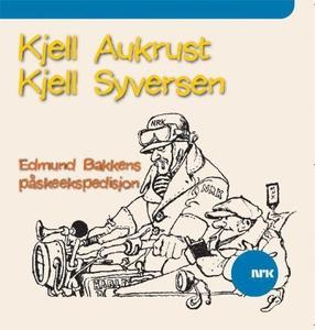 Edmund Bakkens påskeekspedisjon (lydbok) av K