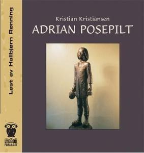 Adrian Posepilt (lydbok) av Kristian Kristian