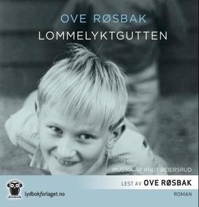 Lommelyktgutten (lydbok) av Ove Røsbak