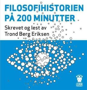 Filosofihistorien på 200 minutter (lydbok) av