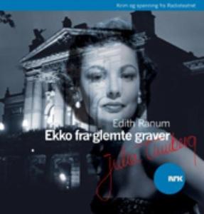 Ekko fra glemte graver (lydbok) av Edith Ranu