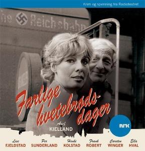 Farlige hvetebrødsdager (lydbok) av Axel Kiel