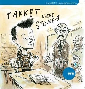 Takket være Stompa (lydbok) av Anthony Bucker