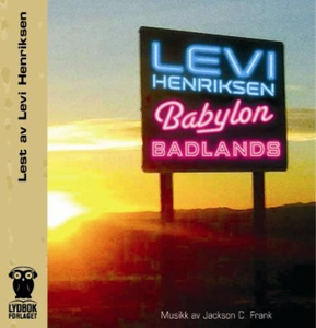 Babylon badlands (lydbok) av Levi Henriksen