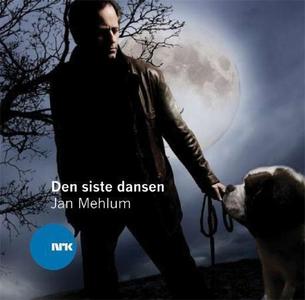 Den siste dansen (lydbok) av Jan Mehlum, NRK