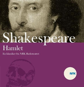 Hamlet (lydbok) av William Shakespeare, NRK R