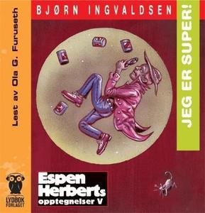 Jeg er super! (lydbok) av Bjørn Ingvaldsen