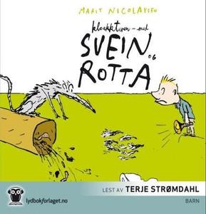 Kloakkturen - med Svein og rotta (lydbok) av
