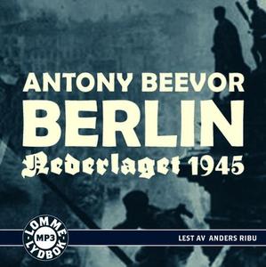 Berlin (lydbok) av Antony Beevor