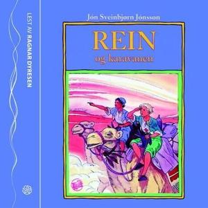Rein og karavanen (lydbok) av Jón Sveinbjørn