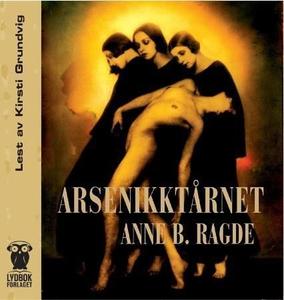Arsenikktårnet (lydbok) av Anne B. Ragde
