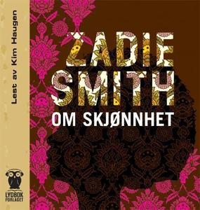 Om skjønnhet (lydbok) av Zadie Smith