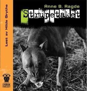 Strupetaket (lydbok) av Anne B. Ragde