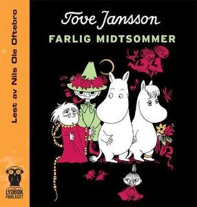 Farlig midtsommer (lydbok) av Tove Jansson