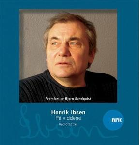 På viddene (lydbok) av Henrik Ibsen, NRK Radi