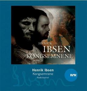 Kongsemnene (lydbok) av Henrik Ibsen, Radiote