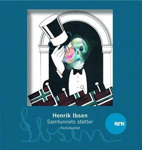 Samfunnets støtter (lydbok) av Henrik Ibsen,