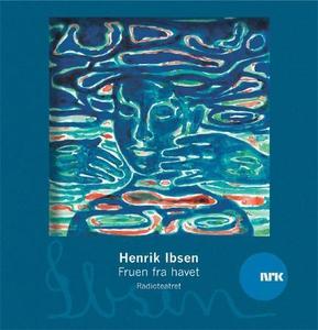 Fruen fra havet (lydbok) av Henrik Ibsen, Rad