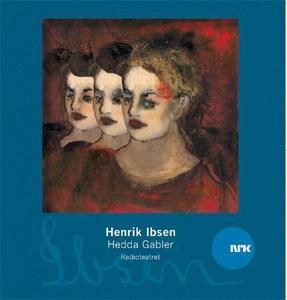 Hedda Gabler (lydbok) av Henrik Ibsen, Radiot