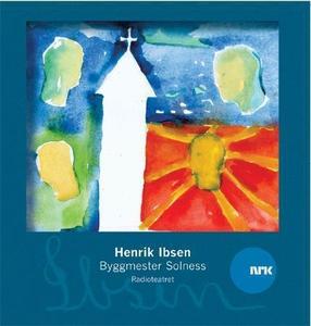 Byggmester Solness (lydbok) av Henrik Ibsen,