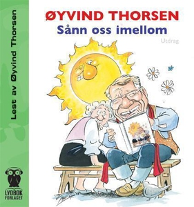 Sånn oss imellom (lydbok) av Øyvind Thorsen