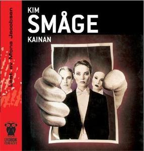 Kainan (lydbok) av Kim Småge