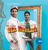 Mitt liv som Ola Noman