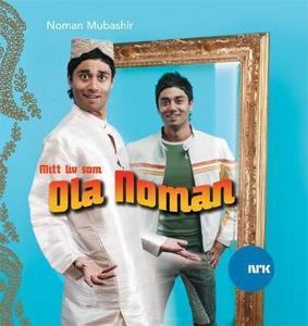 Mitt liv som Ola Noman (lydbok) av Noman Muba