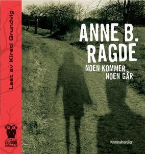 Noen kommer noen går (lydbok) av Anne B. Ragd