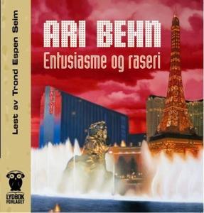 Entusiasme og raseri (lydbok) av Ari Behn