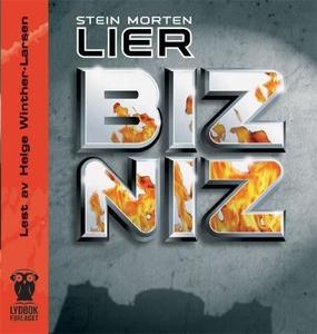 Bizniz (lydbok) av Stein Morten Lier