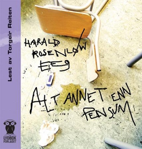 Alt annet enn pensum (lydbok) av Harald Rosen