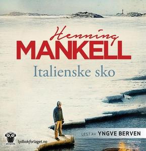 Italienske sko (lydbok) av Henning Mankell