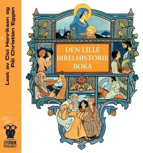 Den lille bibelhistorieboka (lydbok) av