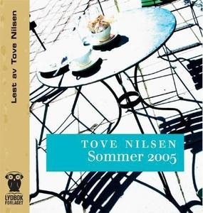 Sommer 2005 (lydbok) av Tove Nilsen