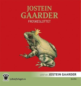 Froskeslottet (lydbok) av Jostein Gaarder