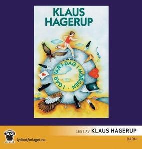 I går var i dag i morgen (lydbok) av Klaus Ha