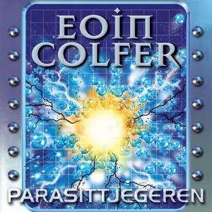 Parasittjegeren (lydbok) av Eoin Colfer