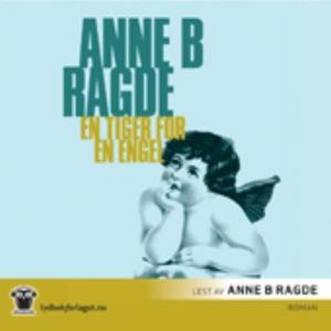 En tiger for en engel (lydbok) av Anne B. Rag
