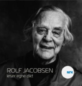 Rolf Jacobsen leser egne dikt (lydbok) av Rol