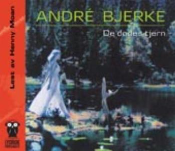 De dødes tjern (lydbok) av Bernhard Borge, NR
