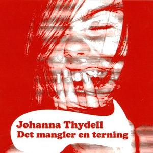 Det mangler en terning (lydbok) av Johanna Th