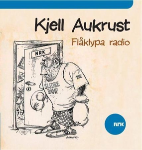 Flåklypa radio (lydbok) av Kjell Aukrust