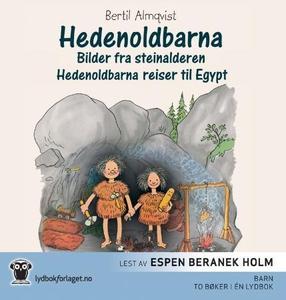 Hedenoldbarna (lydbok) av Bertil Almqvist