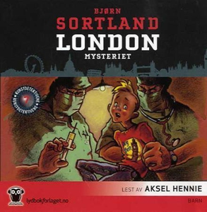 London-mysteriet (lydbok) av Bjørn Sortland