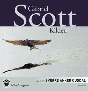 Kilden (lydbok) av Gabriel Scott