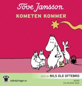 Kometen kommer (lydbok) av Tove Jansson