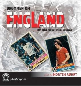 Drømmen om England (lydbok) av Jens M. Johans